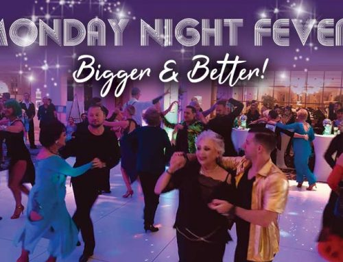 Monday Night Fever – Bigger & Better in 2020!